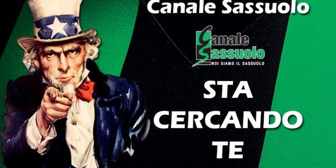 Canale Sassuolo sta cercando te!