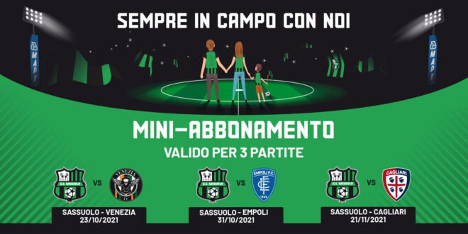 Sassuolo; from at this time on sale the mini-season cross for neroverdi followers